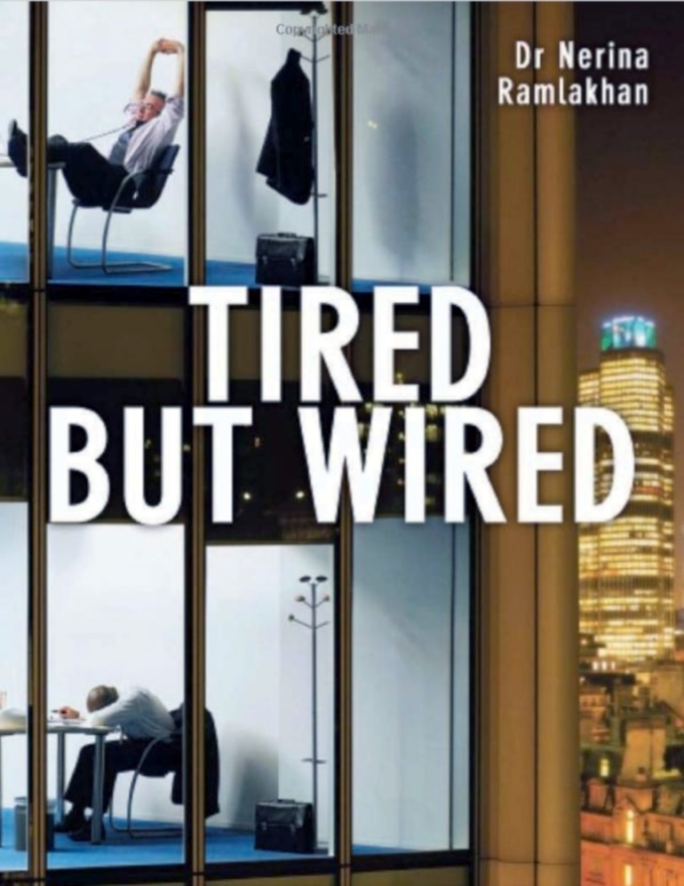 Tired But Wired book