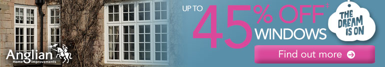 up to 45% off Anglian windows, click here to find out more