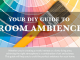 Your DIY Guide to Room Ambience [infographic]