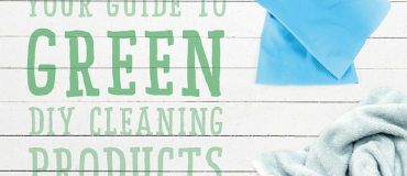 Your Guide to Green DIY Cleaning Products