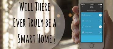 Will There Ever Truly be a Smart Home?