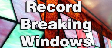 Record Breaking Windows of the World