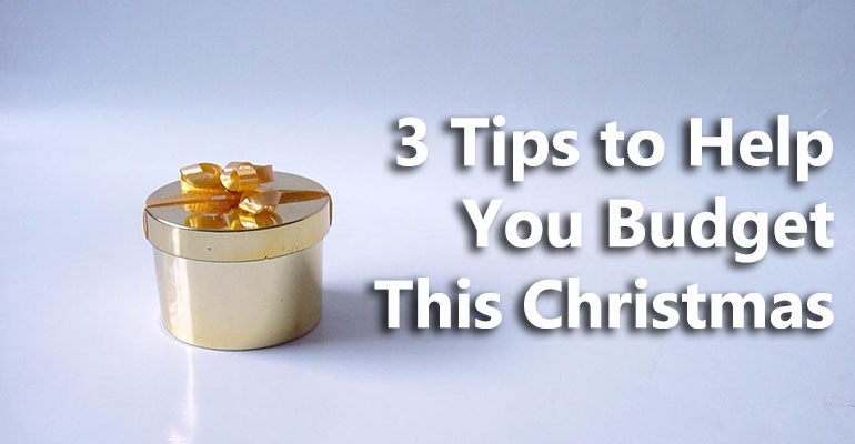 3 Christmas Budgeting Tips
