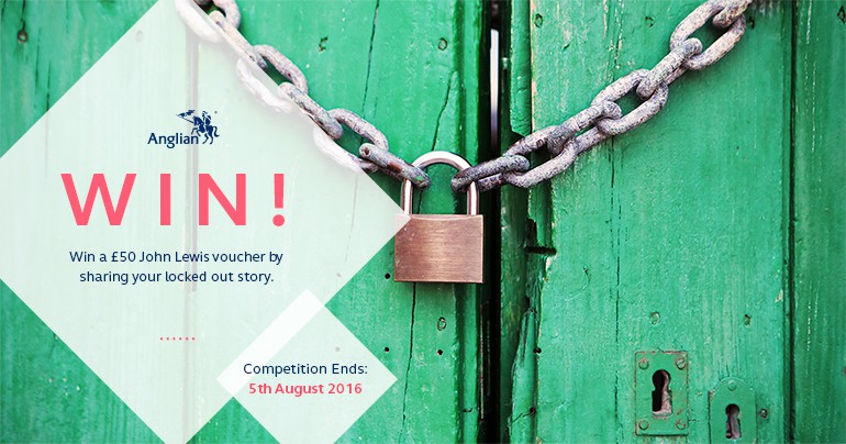 Share Your Locked Out Story to Win a £50 Voucher