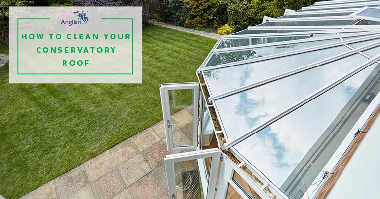 How To Clean A Conservatory Roof Safely