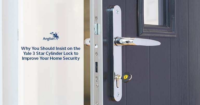 Why You Should Insist on a Yale 3 Star Lock to Improve Your Home Security