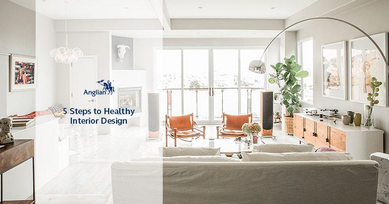 5 Steps to Healthy Interior Design